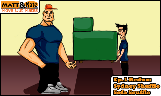 Matt helps Nate to hold a sofa up with one finger.