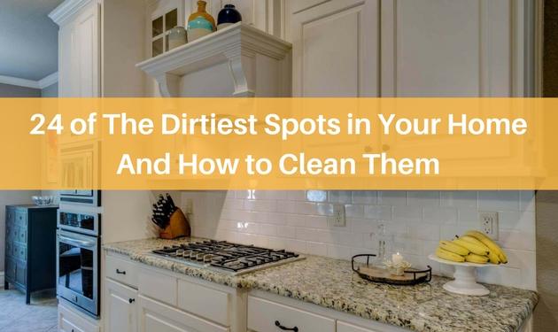 24 of the dirtiest spots in your home