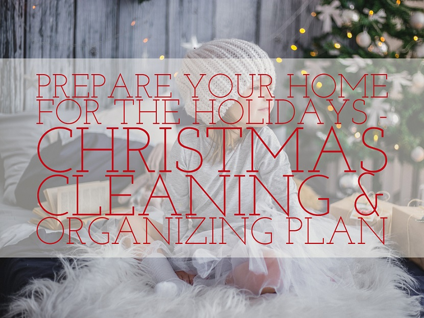 Christmas cleaning and organizing plan